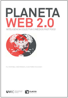 E-book: Planeta Web 2.0 Inteligencia colectiva o medios fast food