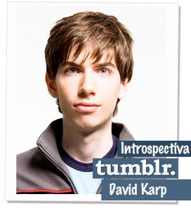 "David Karp, ""El chico prodigio de Internet"""