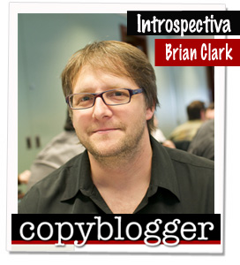 Brian Clark de Copyblogger
